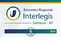 Câmara de Santana sediará Encontro Regional Interlegis no Amapá